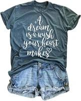 2021 t shirt women kawaii summer tops t shirt women a dream is a wish your heart makes casual short sleeve summer t shirt