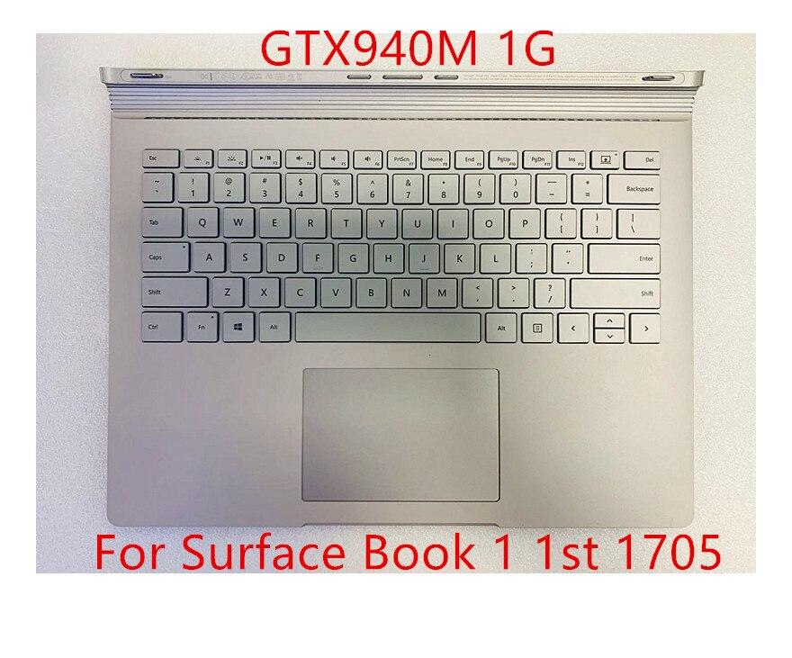 Surface Book 1 1st 1705 base مع لوحة مفاتيح أمريكية تعمل باللمس بطارية GTX940M 1G وحدة معالجة الرسومات متوافقة مع 1 1705 1704 1785 تم اختبارها