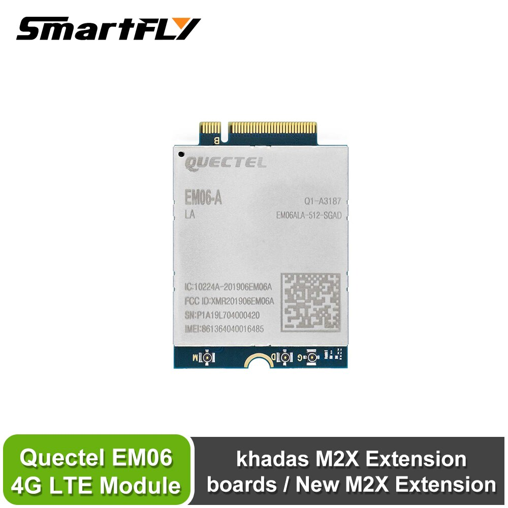 Smartfly Khadas Quectel EM06 4G LTE módulo para khadas M2X placas/nuevo M2X extensión