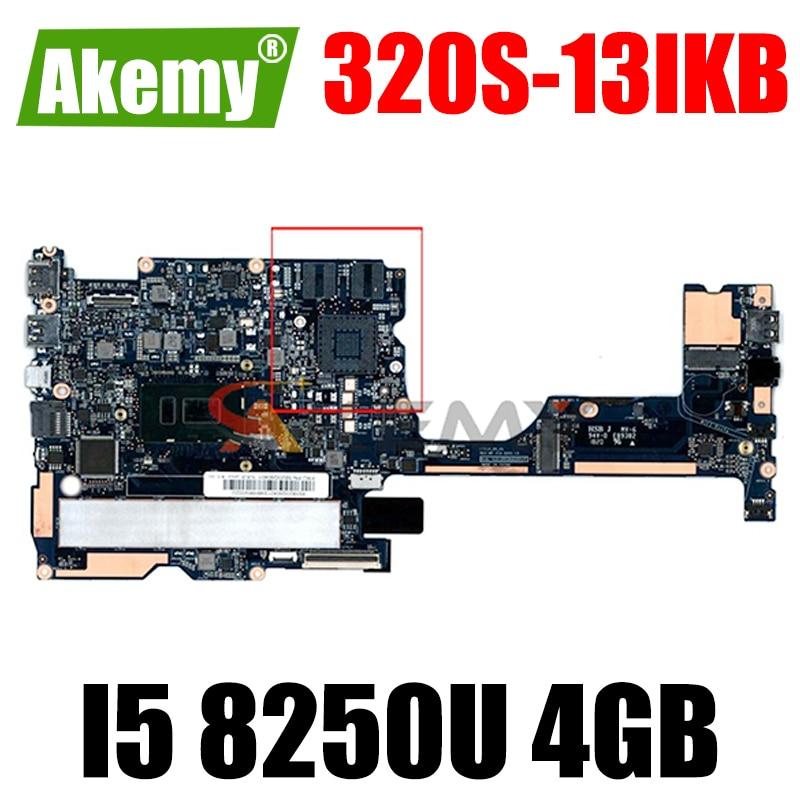 Akemy لينوفو 320S-13IKB 320S-13 اللوحة الأم للكمبيوتر المحمول CPU I5 8250U RAM 4GB اختبار 100% العمل