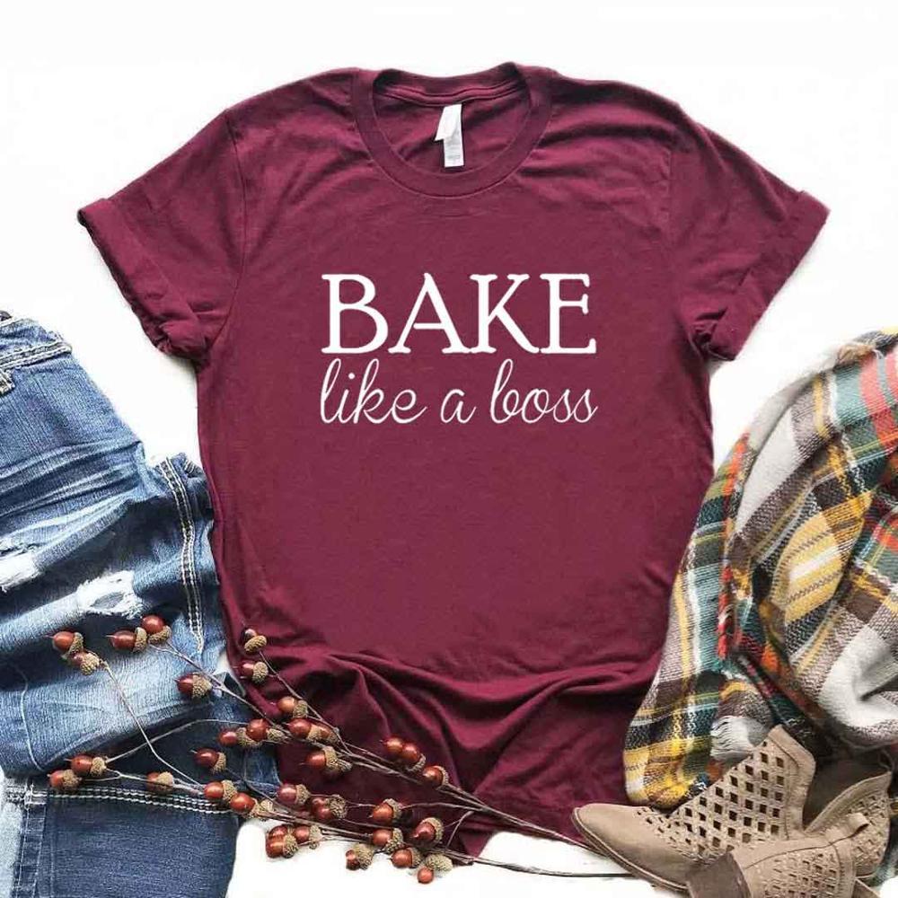 Bake Like A Boss Print Women tshirt Cotton Hipster Funny t-shirt Gift Lady Yong Girl 6 Color Top Tee Drop Ship ZY-678