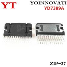 10 pçs/lote YD7389A 7389 ZIP27 IC
