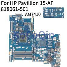 KoCoQin материнская плата для ноутбука hp Pavillion 15-AF A8-7410 AM7410 материнская плата ABL51 LA-C781P 813969-501 813969-601 818061-601