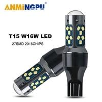 anmingpu 2x signal lamp w16w led canbus 16 2835smd t15 led bulbs 912 921 backup light car reverse light tail parking lamp 12v