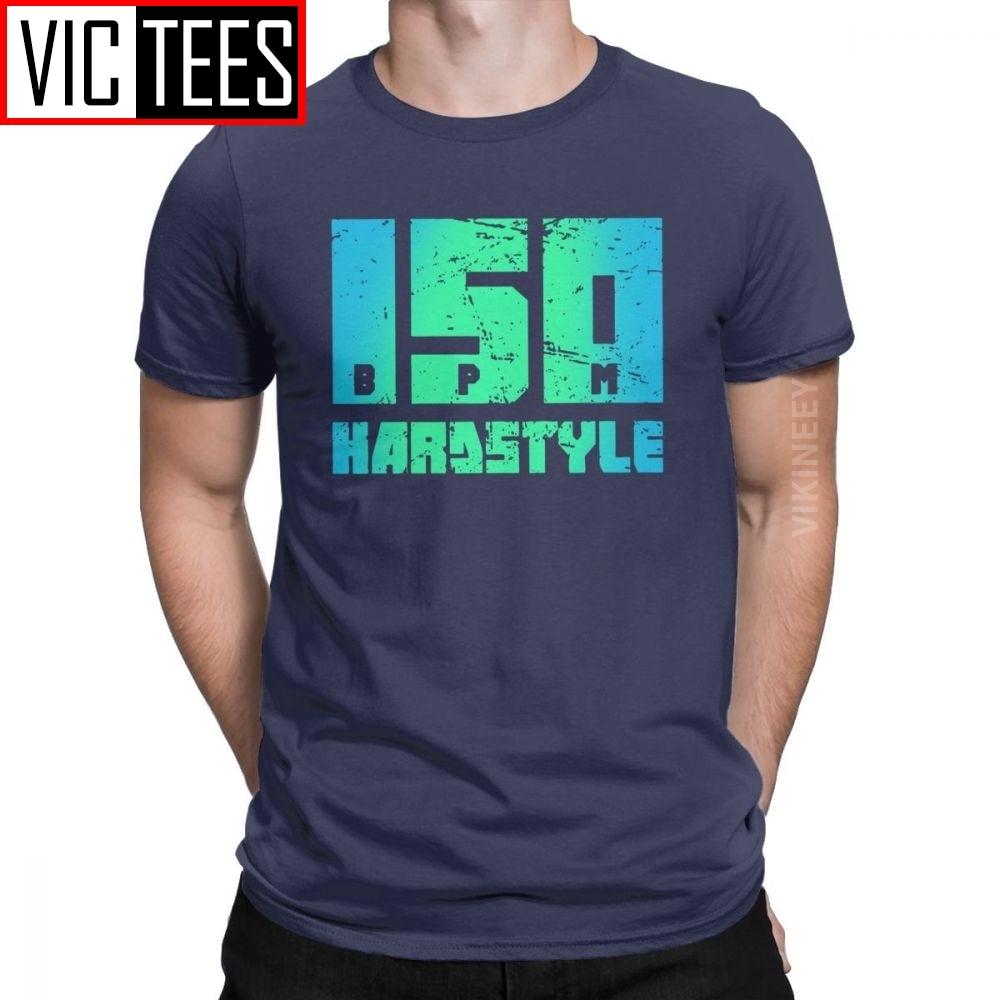 150 BPM Hardstyle T-shirt Männer Musik Defqon Hardcore Dance DJ Techno Club Party EDM 100 Prozent Baumwolle T Shirt Winter