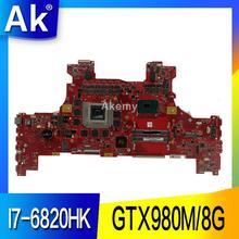 AK GX700VO 마더 I7-6820HK GTX980M/8G Asus ROG GX700VO GX700V GX700 노트북 메인 보드 마더 보드 테스트 100% OK