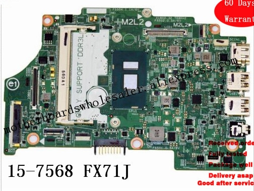Para dell inspiron 15-7568 15-7000 série i7-6500U 2.5 ghz placa-mãe fx71j testado