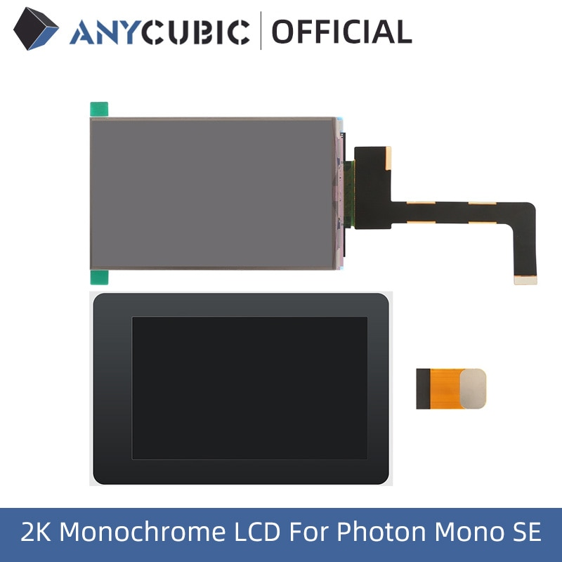 ANYCUBIC Photon Mono SE 2K Screen 6.08 inch 2K(2560*1620) Monochrome LCD Screen For 3D Printer