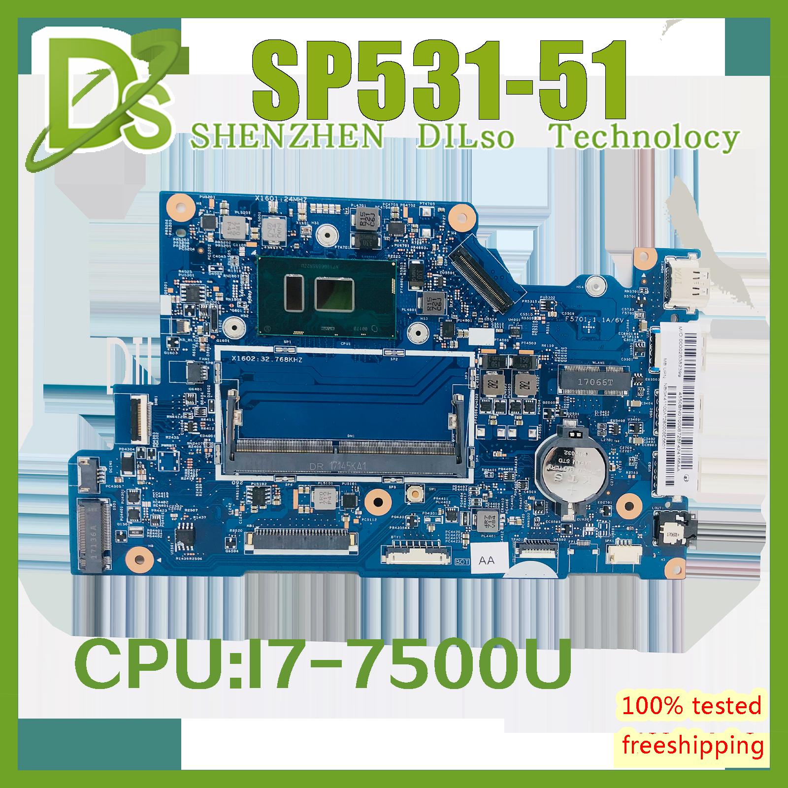 16801-1 اللوحة الأم الأصلية مناسبة لشركة أيسر أسباير SP513-51 اللوحة الأم للكمبيوتر المحمول مع I7-7500U DDR4 100% تعمل بشكل جيد