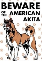 beware of american akita dog notice sign for indoor outdoor yard street signs metal sign 8x12 inches