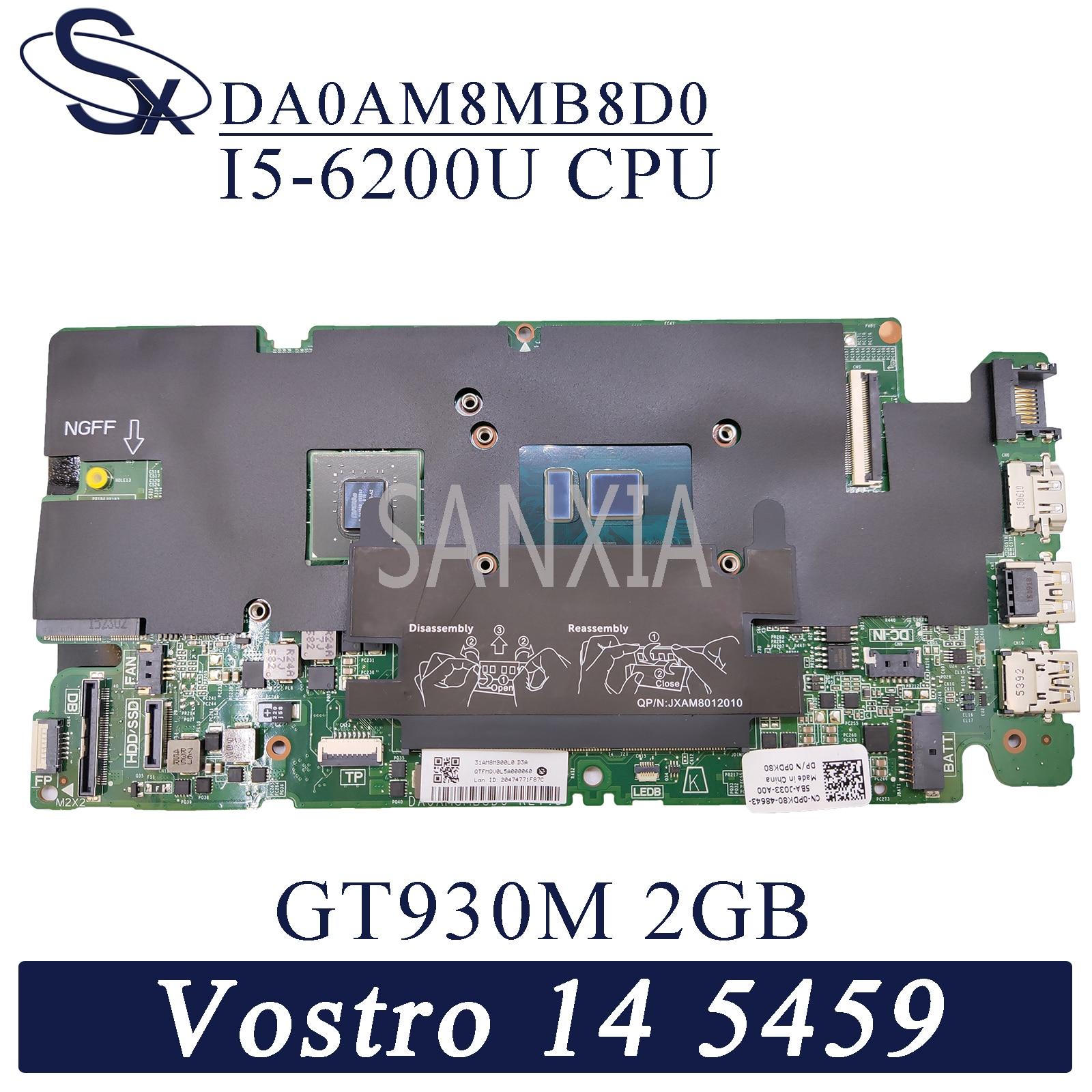 KEFU DA0AM8MB8D0 carte mère dordinateur portable pour Dell Vostro 14-5459 carte mère dorigine I5-6200U GT930M