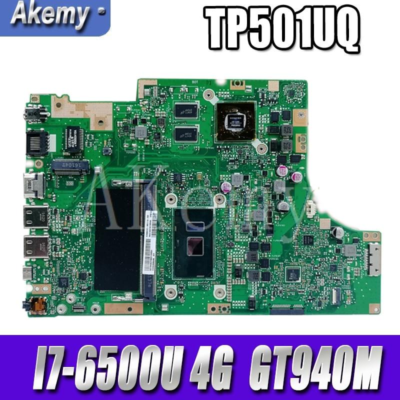 جديد Akemy TP501UQ اللوحة ل For Asus TP501UQK TP501UB TP501UJ TP501UQ TP501U اللوحة 100% اختبار I7-6500U 4G RAM GT940M