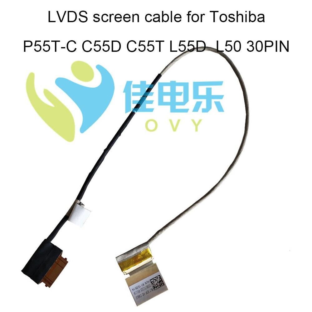 LVDS LCD Cabo Para Toshiba Satellite C55D-C C55T-C P55T-C S55 L50 L55 C L55D-C DD0BLTLC020 conector cabos DD0BLQLC040 30 pin