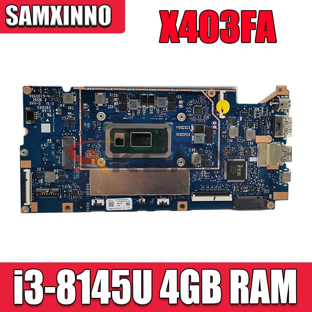 X403FA اللوحة ل ASUS VivoBook X403FA L403FA L403FA اللوحة المحمول i3-8145U CPU 4 جيجابايت RAM الأصلي 100% اختبار