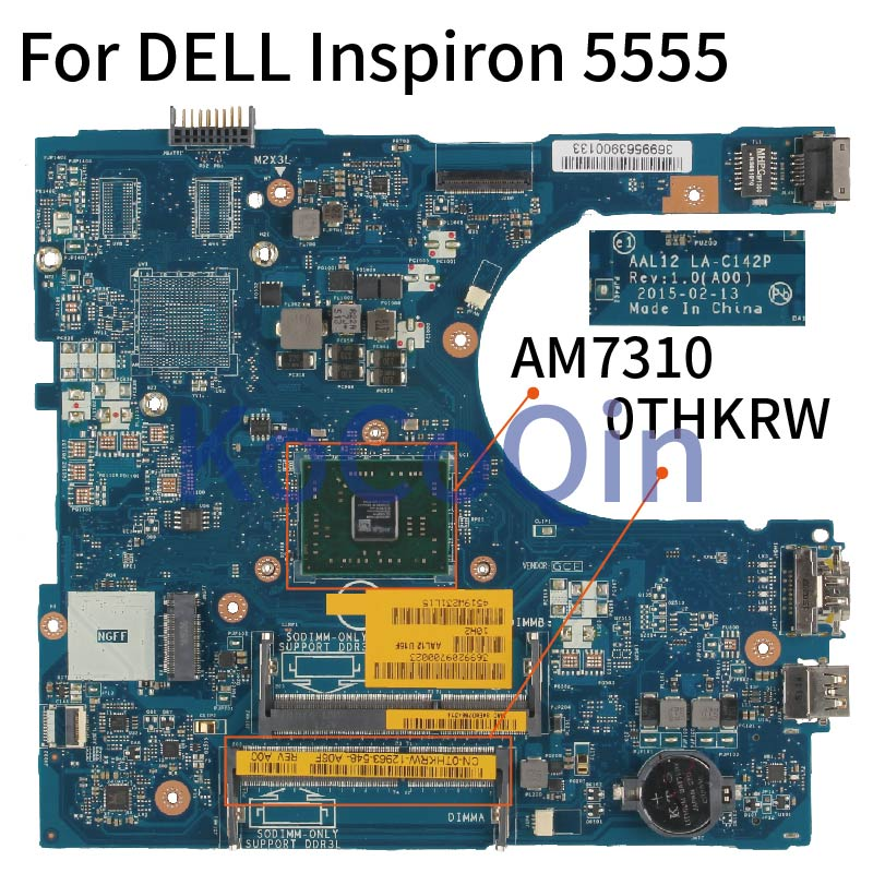 KoCoQin portátil placa base para DELL Inspiron 5555 AM7310 placa base LA-C142P CN-0THKRW 0THKRW