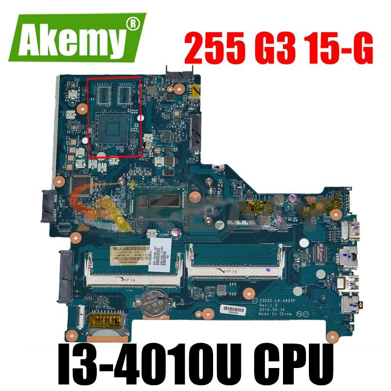 765316-601 ل HP بافيليون 15-R 765316-501 LA-A992P SR16Q I3-4010U DDR3 دفتر اللوحة الأم اختبار كامل 100% العمل