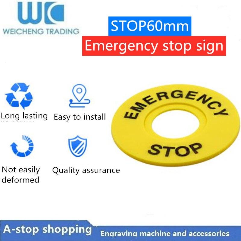 Venta directa de apertura 22mm botón Marco de etiqueta de parada de emergencia, señal de advertencia signo circular STOP60mm