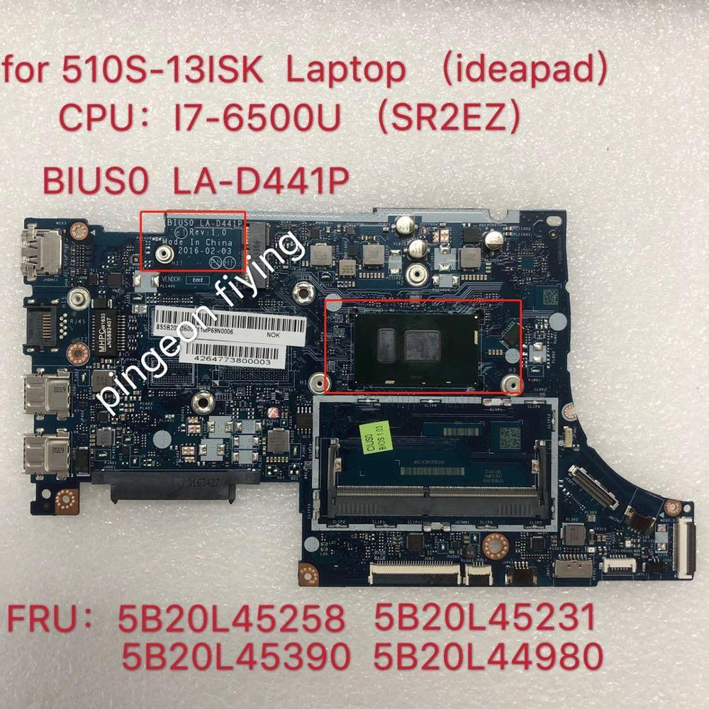 تنطبق على 510S-13ISK دفتر اللوحة I7-6500U عدد LA-D441P FRU 5B20L45258 5B20L45231 5B20L45390 5B20L44980