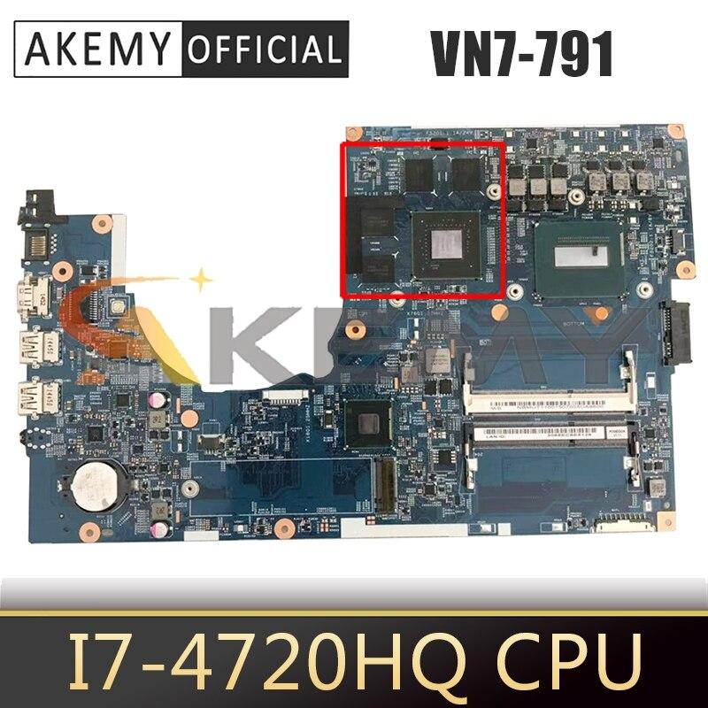 Para ACER Aspire VN7-791 i7-4720HQ placa madre del cuaderno 14203-1M SR1Q8 N16P-GX-A2...