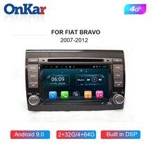 ONKAR автомобильный dvd-плеер для Fiat Bravo 2007-2012 Android 9,0 автомобильный головный блок видео плеер DSP 4G интернет Bluetooth 5,0