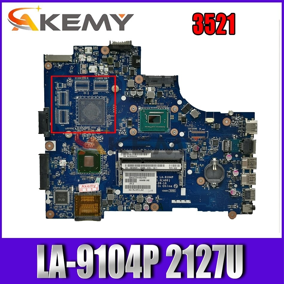 Akemy ل انسبايرون 3521 اللوحة المحمول 03H0VW 3H0VW LA-9104P DDR3 2127U اختبار