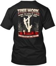 Men T shirt Tree Climber Tree Trimmer Arborist Shirt(1) Women tshirt