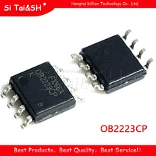 10 pièces/lot OB2223CP OB2223 SOP-8 SMD 8 broches nouveau original