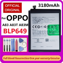 New 100% Original High Capacity Battery 3180mAh BLP649 for OPPO A83 A83T A83M  Mobile Phone Replacem