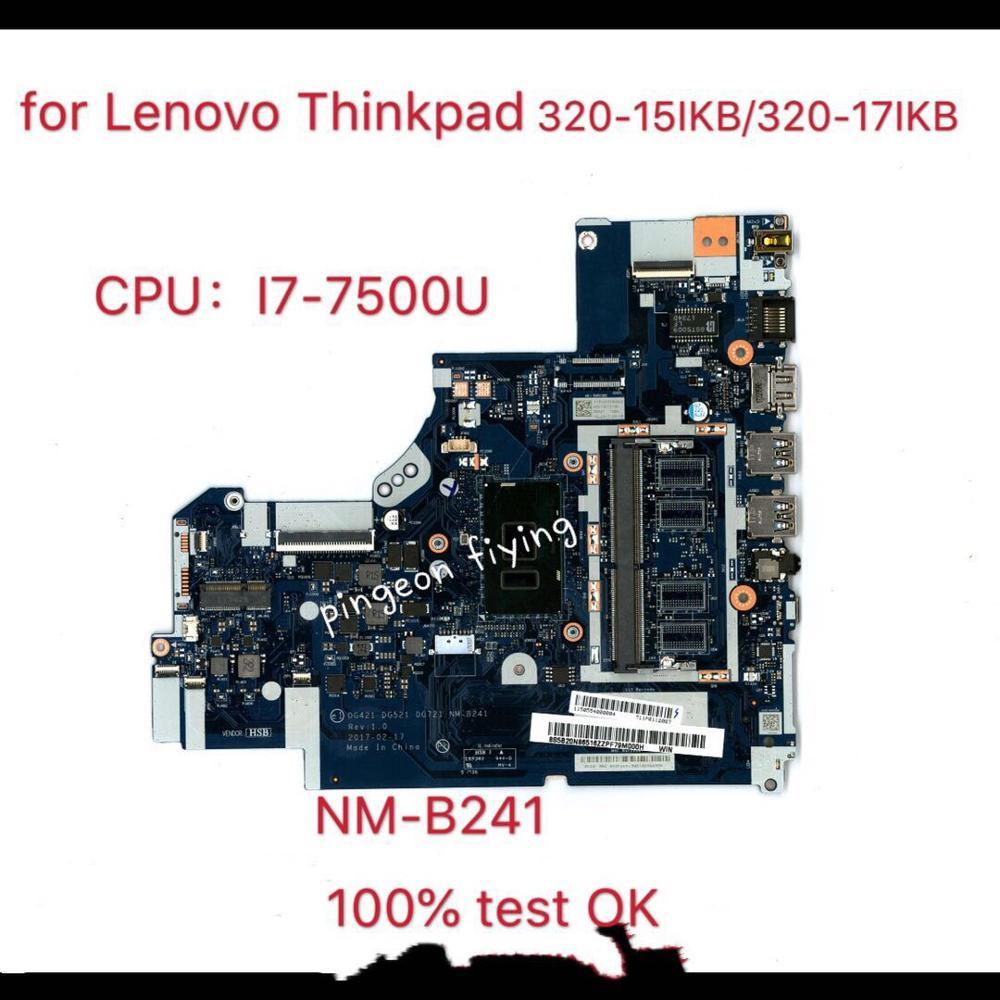 ل تنطبق على 320-15IKB /17IKB دفتر اللوحة I7-7500U عدد NM-B241 اختبار موافق