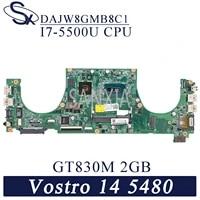 KEFU DAJW8GMB8C1 Laptop motherboard fur Dell Vostro 14-5480 original mainboard I7-5500U GT830M