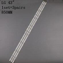 Новый комплект одежды из 3 предметов 8 светодиодный s 850 мм светодиодный подсветка полосы для LG 43LH604V 43LH60_FHD_A Тип UF64_UHD_A 43UH610V 43UF640 43UH610A 43LH5700