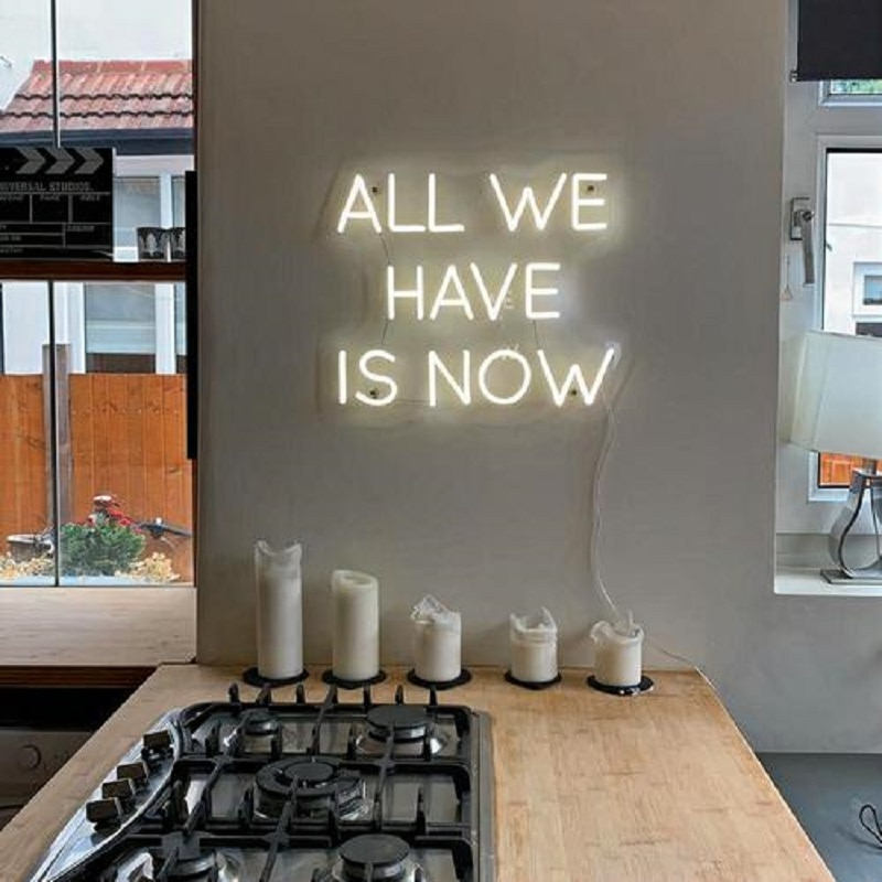 Custom Neon Sign ALL WE HAVE IS NOW Light Led Pink Wall bedroom Decoration Ins