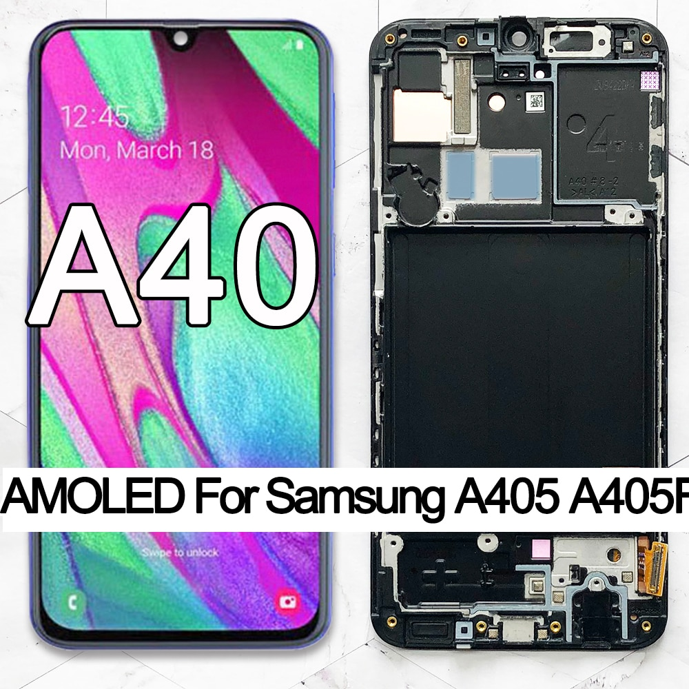 100% Super AMOLED For Samsung A40 LCD 2019 A405 LCD display touch Screen Digitizer Assembly with fra