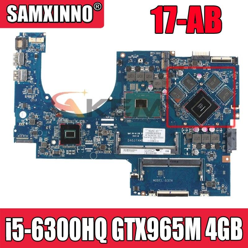 ل HP 17-AB 17T-AB اللوحة الأم للكمبيوتر المحمول 857390-601 857390- 501 مع وحدة المعالجة المركزية i5-6300HQ GTX960M 2GB DAG37AMB8D0 100% اختبار سريع السفينة