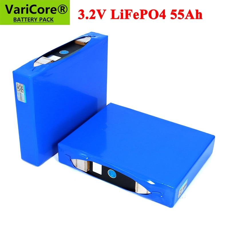 VariCore 3.2V 55Ah بطارية حزمة LiFePO4 فوسفات 55000mAh ل 4S 12V 24V 3C دراجة نارية سيارة موتور بطاريات تعديل النيكل