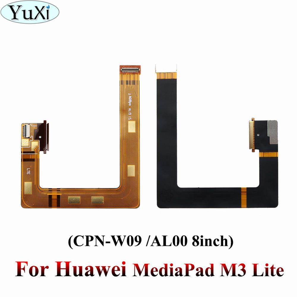 YuXi Para Huawei MediaPad Lite M3 M3Lite CPN-W09 CPN-AL00 8 Polegada LCD Motherboard Connector Board Mainboard Flex Cable