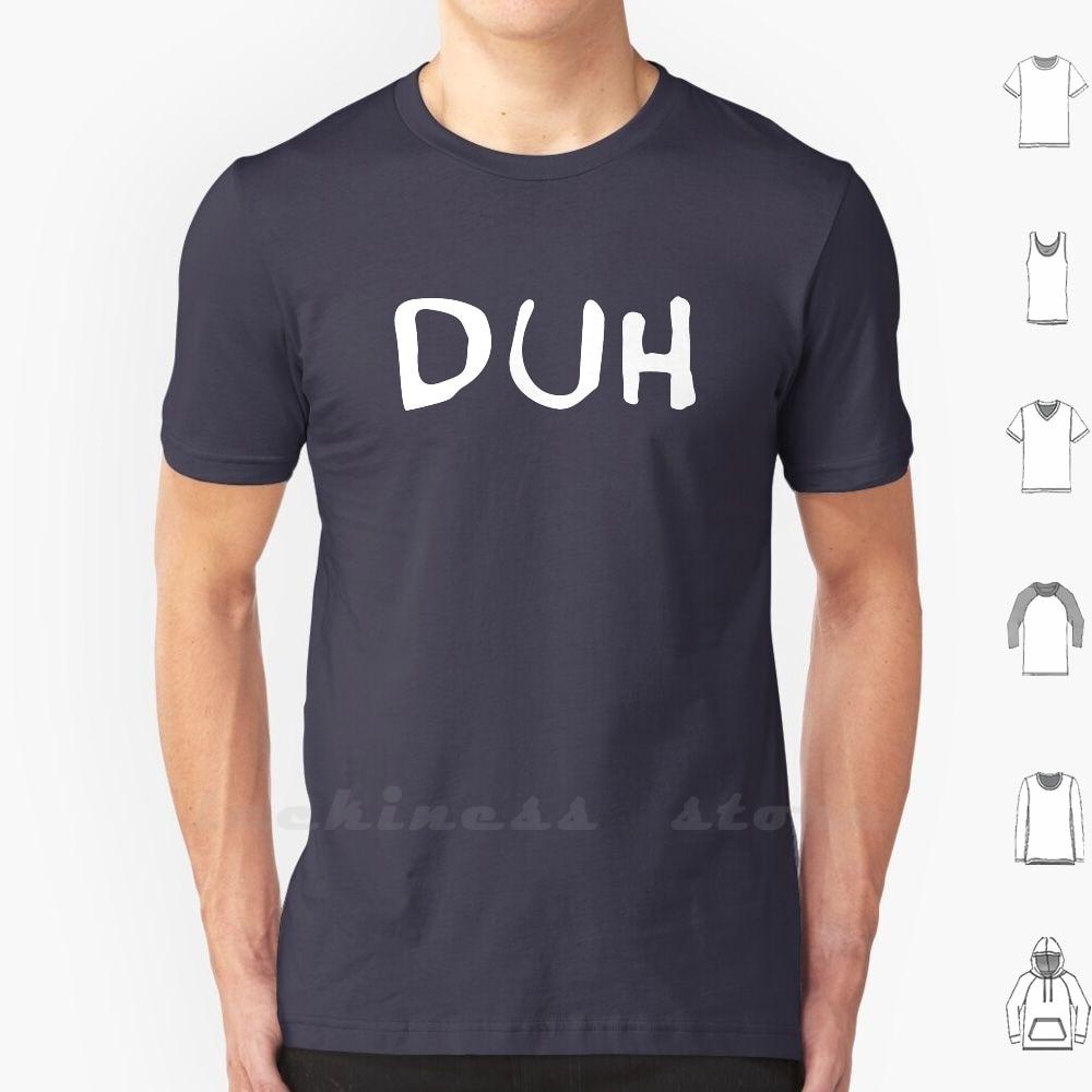 Duh T Shirt 6Xl Cotton Big Size Duh Billie Music Indie Pop Alternative Bad Guy Ironic When We All Fall Asleep Minimal