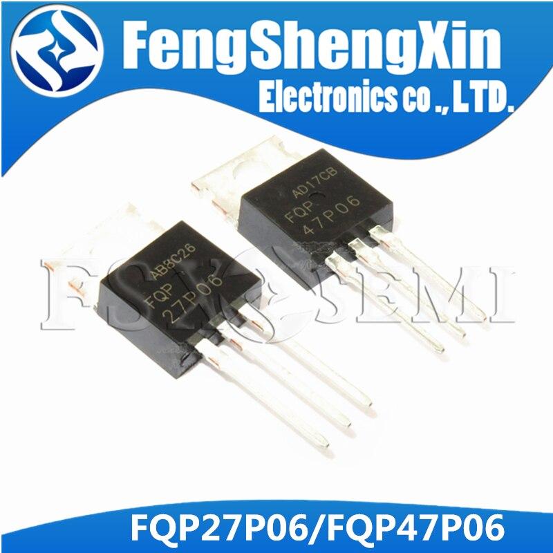 10 teile/los FQP47P06 ZU-220 47P06 FQP27P06 27P06 MOSFET