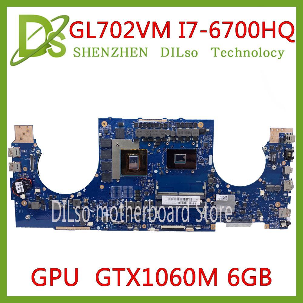 KEFU GL702VM материнская плата для ASUS ROG S7V GL702VMK GL702VSK GL702VML материнская плата для ноутбука I7-6700HQ GTX1060M-6GB тестовая работа 100%