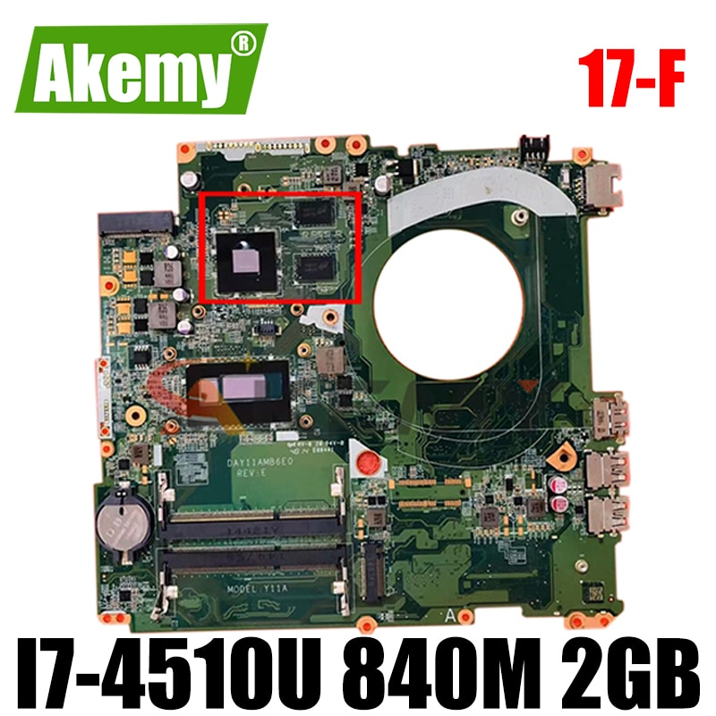 Review For HP 17-F Series Laptop Motherboard 767412-501 767412-001 With i7-4510u CPU 840M 2GB GPU DAY11AMB6E0 100% Tested Fast Ship