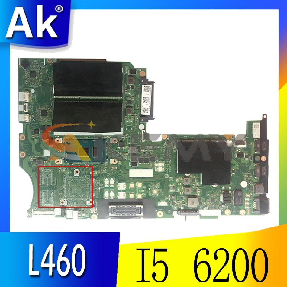 Akemy BL460 NM-A651 اللوحة لينوفو ثينك باد L460 اللوحة الأم FRU 01AW259 CPU I5 6200 DDR3 100% اختبار العمل