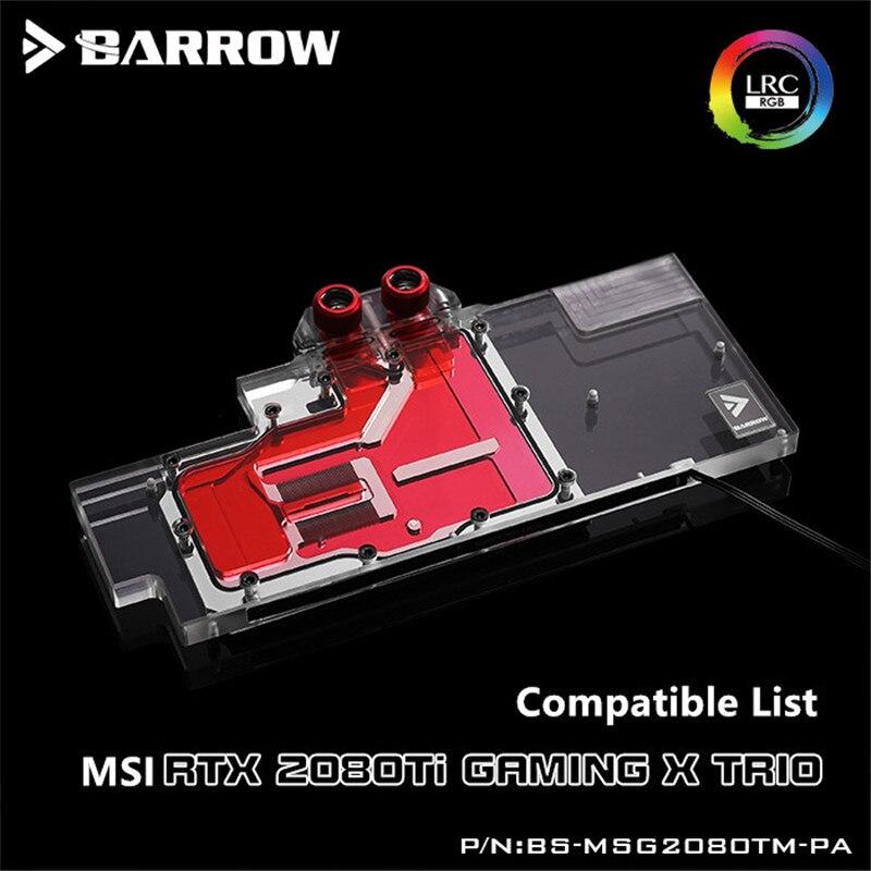 Barrow LRC2.0 full coverage GPU Water Block-MSI RTX2080Ti GAMING X TRIO 5V3pin RTX2080Ti Sea Hawk EK X  BS-MSG2080TM-PA