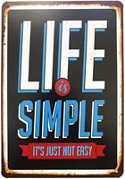 retro metal sign life is simple its just not easy vintage decor metal tin sign for man cave garage cafe home wall decor 12x8