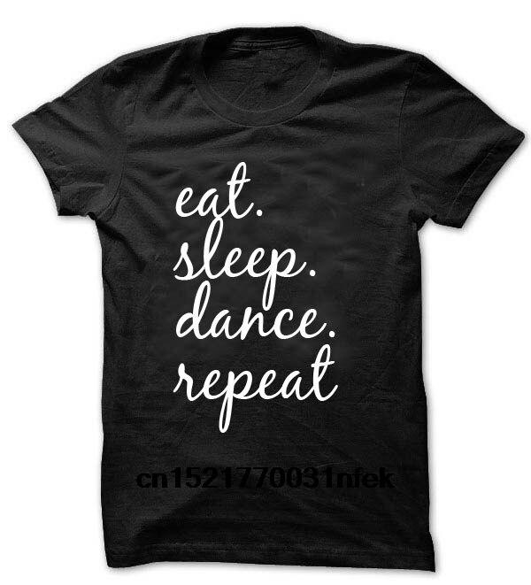 Men t shirt Pastel Slogan Internet Blogger Instagram eat sleep dance repeat t-shirt novelty tshirt women