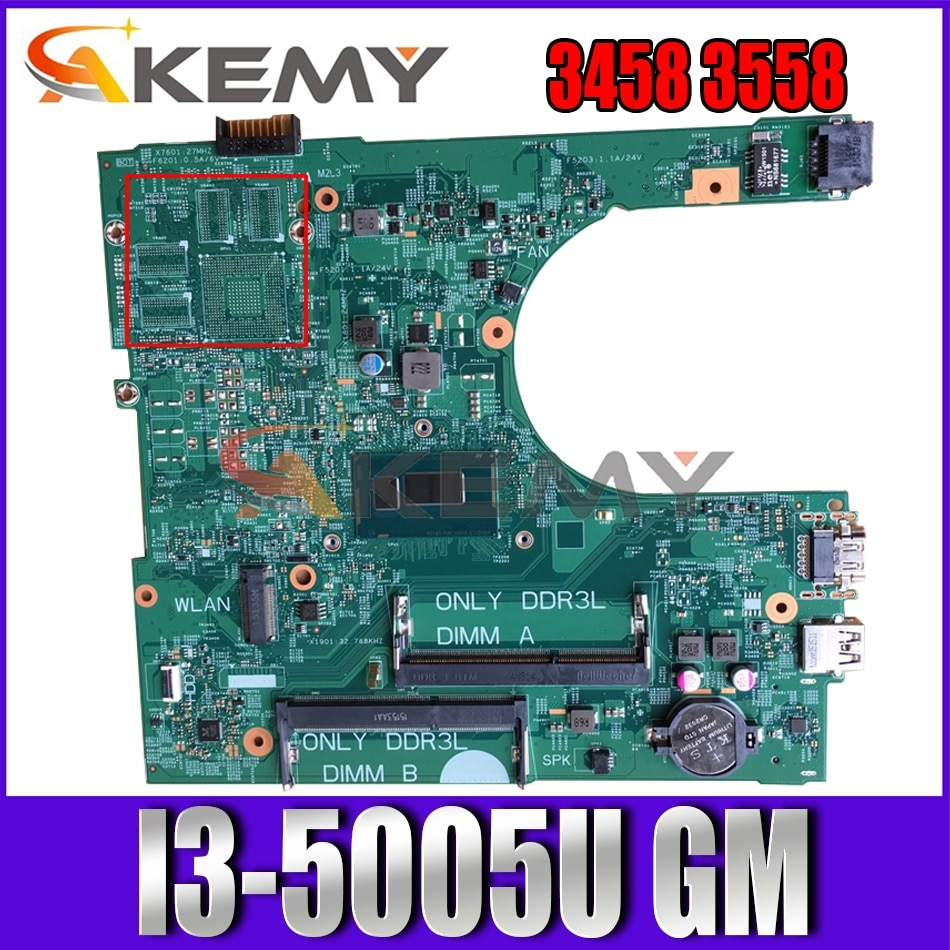 Akemy Brand NEW I3-5005U FOR Dell Inspiron 3458 3558 Laptop Motherboard 14216-1 PWB:1XVKN CN-0MY4NH MY4NH Mainboard 100%Tested