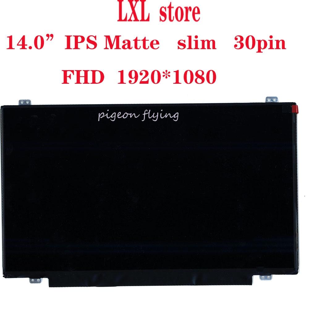 "T450 LCD screen for Thinkpad laptop 20BU 20BV  14.0""IPS FHD Matte slim 30pin FRU 04X5916 00HT622 P/N: LP140WF3 B140HAN01 100% OK"