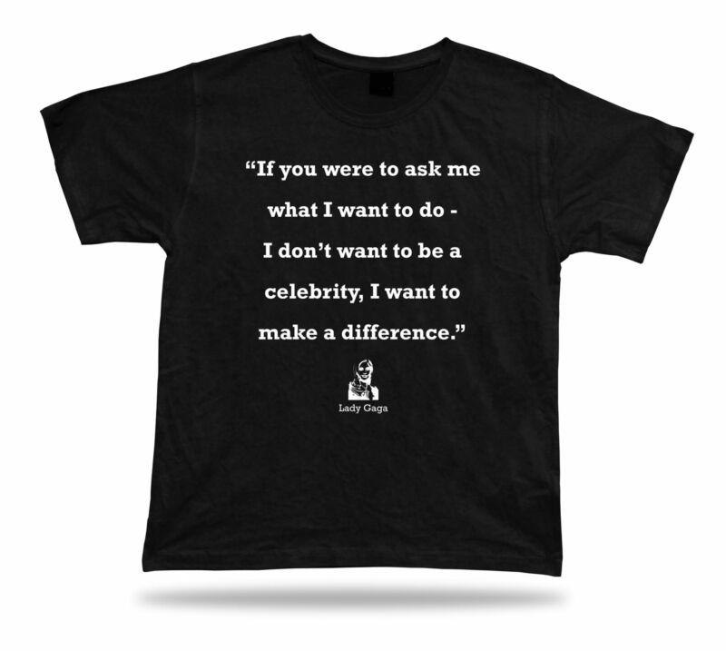 Señora Gaga cita famosa mejor camiseta proverb mejor camiseta signo regalo