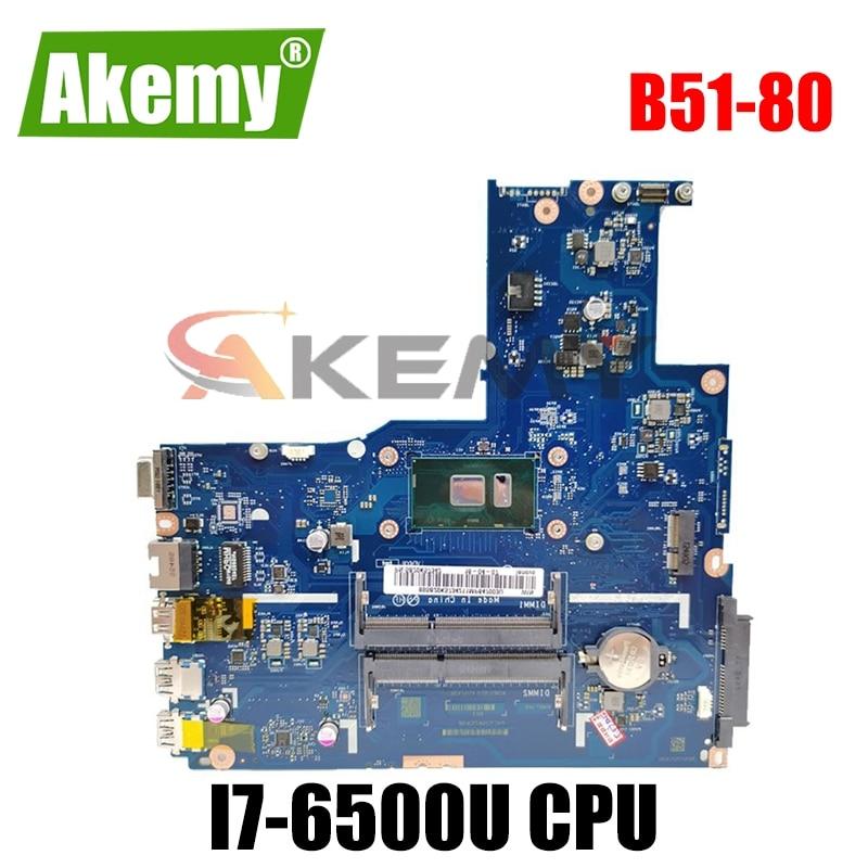 Akemy لينوفو B51-80 15 بوصة محمول اللوحة BIWB6 B7 E7 E8 LA-D102P SR2EZ I7-6500U CPU DDR3