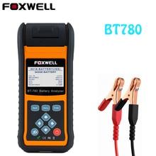 Тестер автомобильного аккумулятора FOXWELL BT780, тестер заряда аккумулятора AGM GEL EBP, Встроенный принтер
