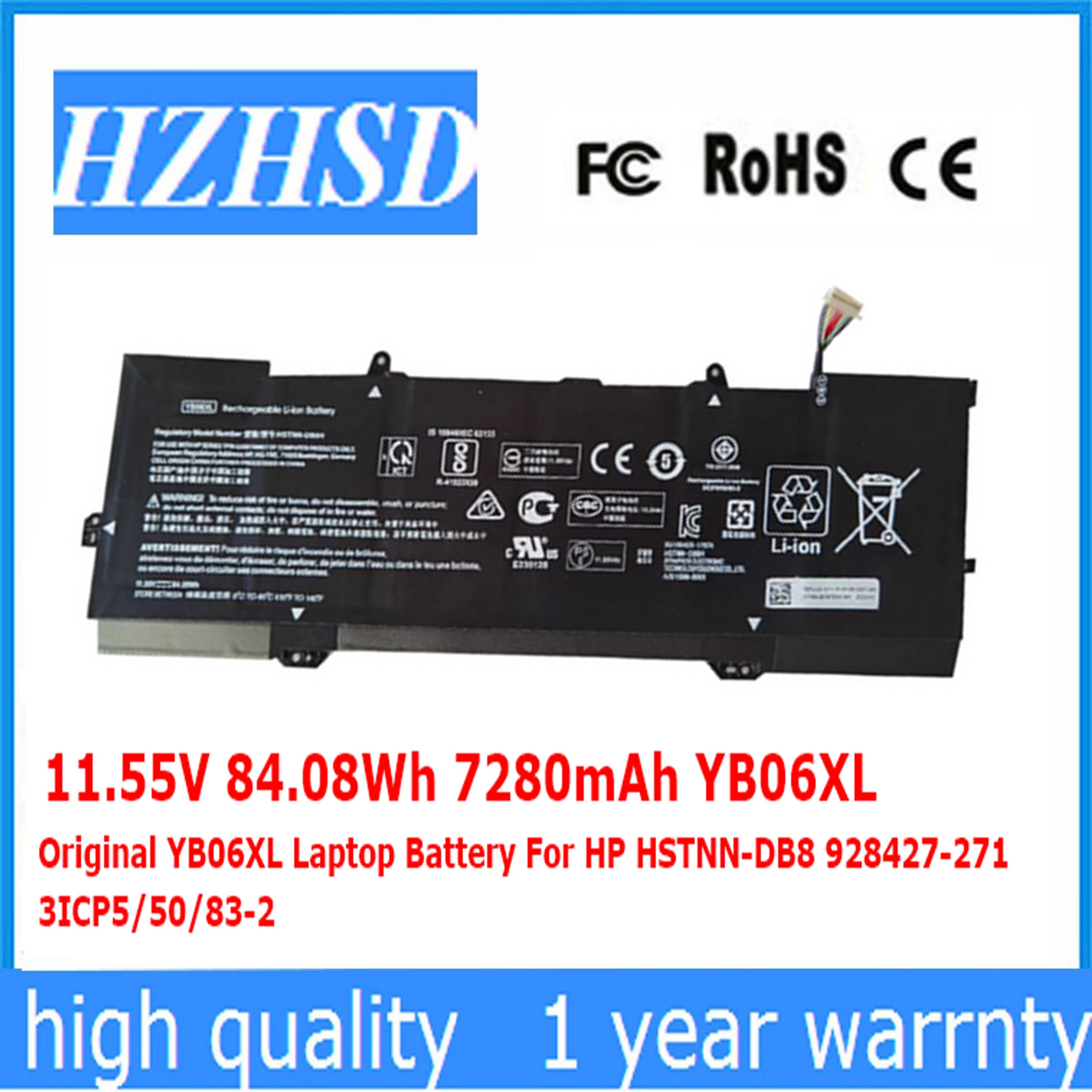 11.55V 84.08Wh 7280mAh Original YB06XL Laptop Battery For HP HSTNN-DB8 928427-271 3ICP5/50/83-2